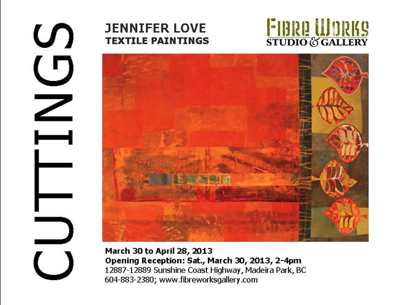 Cuttings, Exhibition of textile paintings by Jennifer Love, BC artist
