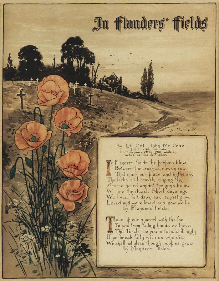 In Flanders' Fields, by John McCrae, Ypres, 1915.