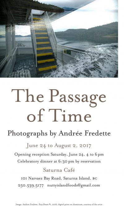The Passage of Time - Photo Exhibition by Andrée Fredette, June 24-August 1st, 2017